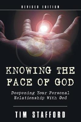 Knowing the Face of God, Revised Edition (Paperback)