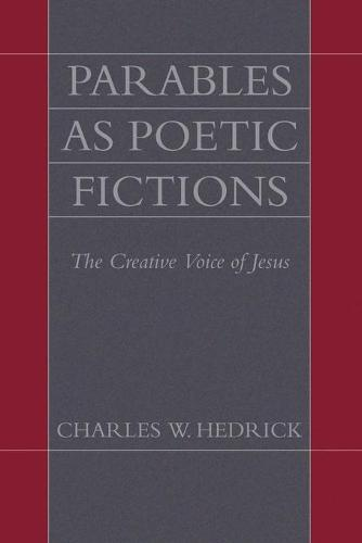 Parables as Poetic Fictions (Paperback)