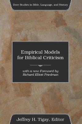 Empirical Models for Biblical Criticism - Dove Studies in Bible, Language, and History (Paperback)