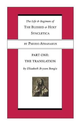 The Life and Regimen of the Blessed and Holy Syncletica, Part Two (Paperback)