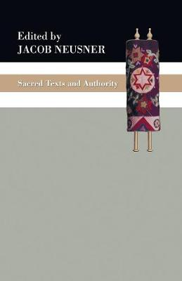 Sacred Texts and Authority (Paperback)