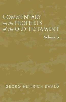 Commentary on the Prophets of the Old Testament, Volume 3 (Paperback)
