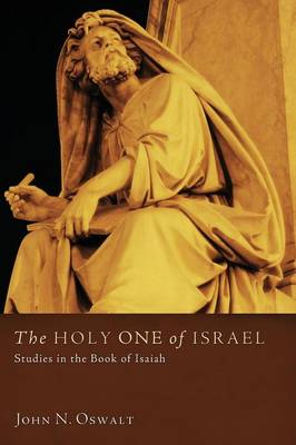 The Holy One of Israel: Studies in the Book of Isaiah (Paperback)