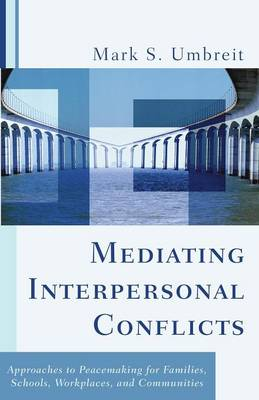 Mediating Interpersonal Conflicts (Paperback)