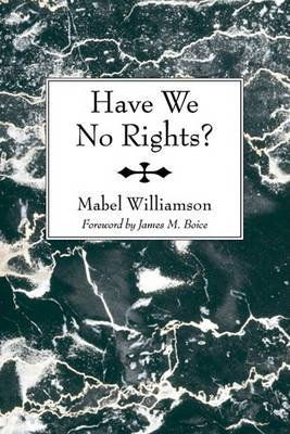 Have We No Rights? (Paperback)