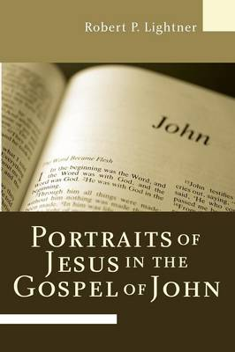 Portraits of Jesus in the Gospel of John (Paperback)