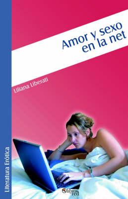 Amor y Sexo En La Net (Paperback)