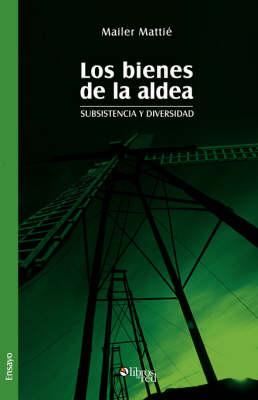 Los Bienes de La Aldea (Paperback)