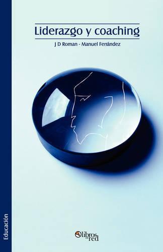 Liderazgo y Coaching (Paperback)
