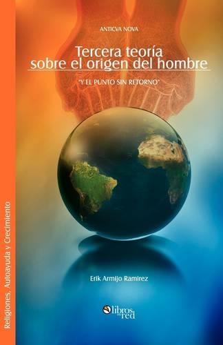 Tercera Teoria Sobre El Origen del Hombre (Paperback)