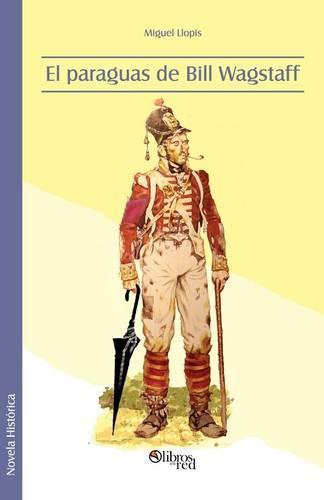 El Paraguas de Bill Wagstaff (Paperback)
