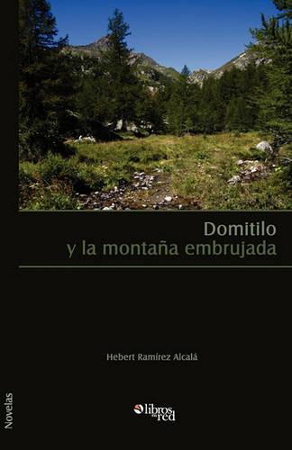 Domitilo y La Montana Embrujada (Paperback)