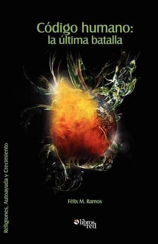 Codigo Humano: La Ultima Batalla (Paperback)