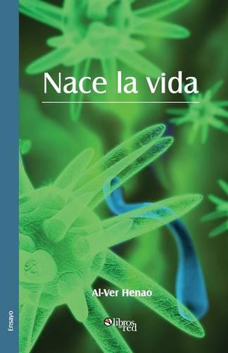 Nace La Vida (Paperback)