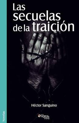 Las Secuelas de la Traicion (Paperback)