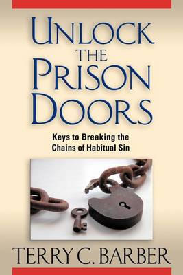 Unlock the Prison Doors (Paperback)