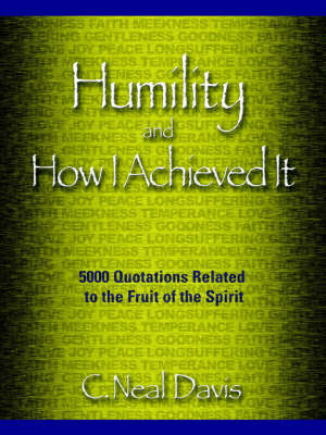 Humility and How I Acheived It (Paperback)