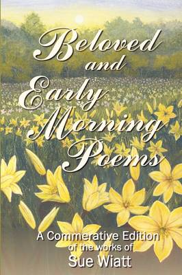 Beloved and Early Morning Poems (Paperback)