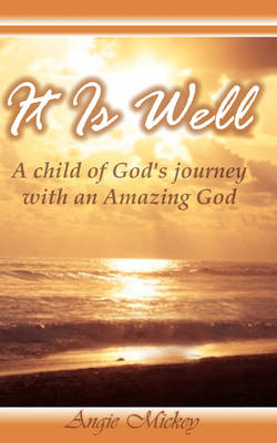 It Is Well (Paperback)