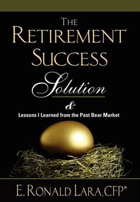The Retirement Success Solution (Hardback)