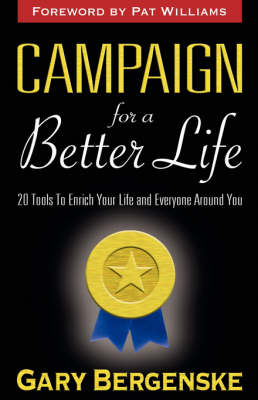Campaign For A Better Life (Paperback)