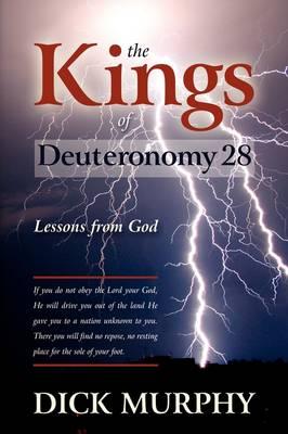 The Kings of Deuteronomy (Paperback)