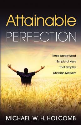 Attainable Perfection (Paperback)