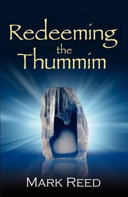 Redeeming the Thummim (Paperback)