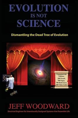 Evolution Is Not Science (Hardback)