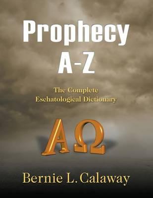 Prophecy A - Z (Paperback)