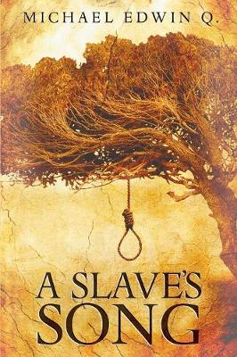 A Slaves Song (Paperback)