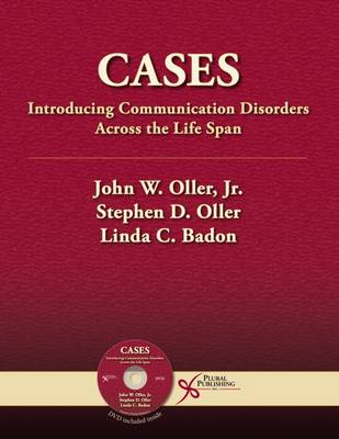 Cases: Introducing Communication Disorders Across the Life Span (Paperback)