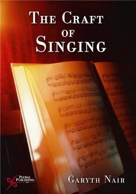 The Craft of Singing (Paperback)