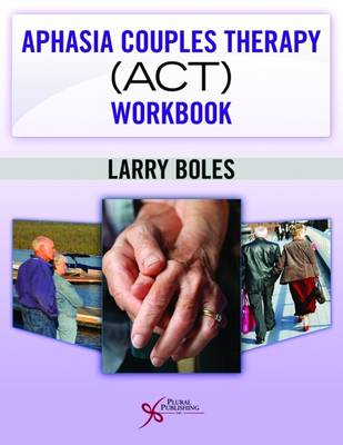 Aphasia Couples Therapy (ACT) Workbook (Paperback)