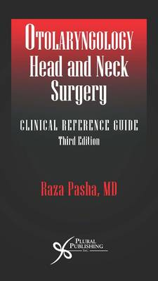 Otolaryngology Head and Neck Surgery: A Clinical Reference Guide (Paperback)