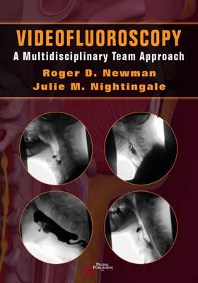 Videofluoroscopy: A Multidisciplinary Team Approach (Paperback)