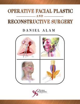 Operative Facial Plastic and Reconstructive Surgery