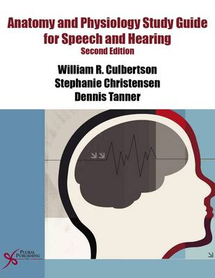 Anatomy and Physiology Study Guide for Speech and Hearing (Paperback)