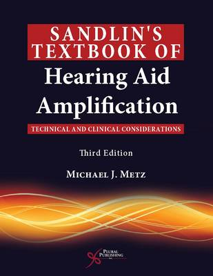 Sandlin's Textbook of Hearing Aid Amplification (Paperback)