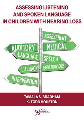 Assessing Listening and Spoken Language in Children With Hearing Loss (Paperback)