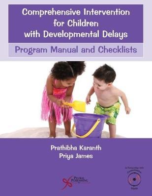 Comprehensive Intervention for Children with Developmental Delays: Program Manual and Checklists (Paperback)