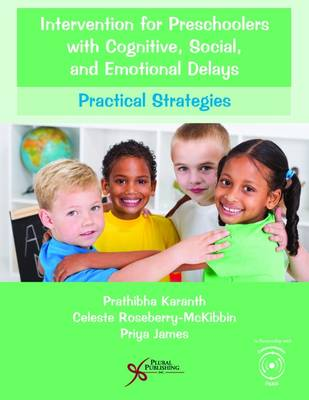 Intervention for Preschoolers with Cognitive, Social, and Emotional Delays: Practical Strategies (Paperback)