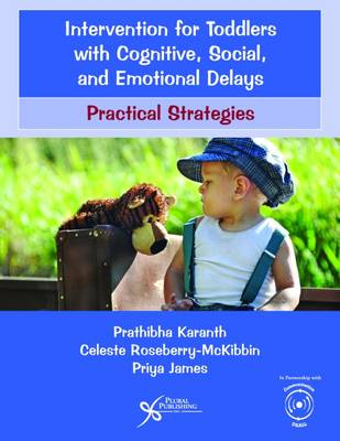 Intervention for Toddlers with Cognitive, Social, and Emotional Delays: Practical Strategies (Paperback)