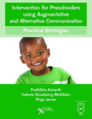 Intervention for Preschoolers Using Augmentative and Alternative Communication: Practical Strategies (Paperback)
