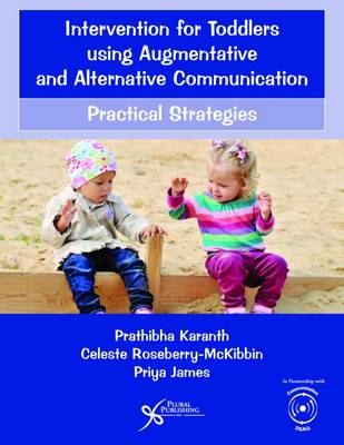 Intervention for Toddlers Using Augmentative and Alternative Communication: Practical Strategies (Paperback)