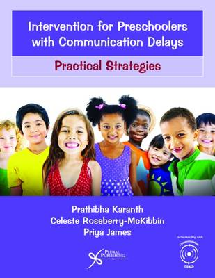 Intervention for Preschoolers with Communication Delays: Practical Strategies (Paperback)