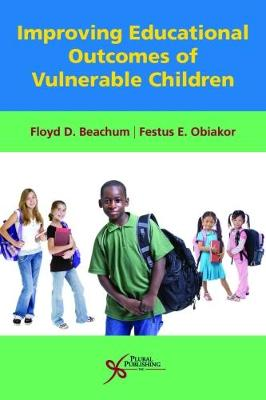 Improving Educational Outcomes of Vulnerable Children (Paperback)