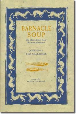 Barnacle Soup and Other Stories from the West of Ireland (Hardback)