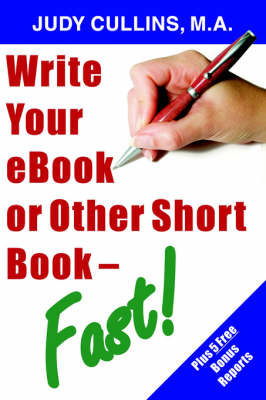 Write Your EBook or Other Short Book - Fast! (Paperback)