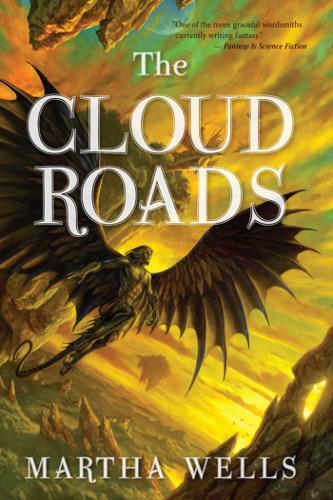 The Cloud Roads: Volume One of the Books of the Raksura (Paperback)